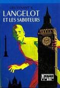 Langelot, tome 4 : Langelot et les saboteurs