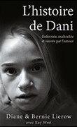 L'histoire de Dani - Enfermée, maltraitée et sauvée par l'amour