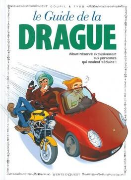 Couverture du livre : Le Guide Bd, tome 7 : Le guide de la drague