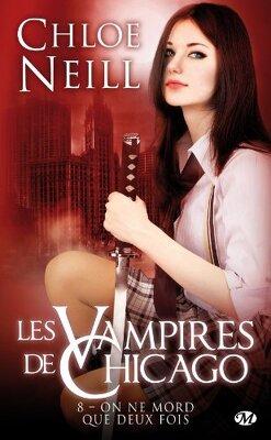 Couverture de Les Vampires de Chicago, Tome 8 : On ne mord que deux fois