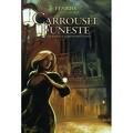 La marque d'Ysengrin, tome 1 - Carroussel Funeste