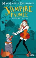 Queen Betsy, Tome 12 : Vampire et Paumée