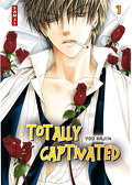 Totally Captivated, Tome 1