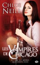 Les Vampires de Chicago, Tome 8 : On ne mord que deux fois