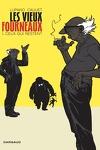 couverture Les Vieux Fourneaux, Tome 1 : Ceux qui restent