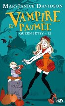 Queen Betsy, Tome 12 : Vampire et Paumée