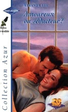 Couverture du livre : Amoureux ou séducteur ?