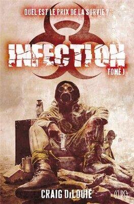 Couverture du livre : Infection, Tome 1
