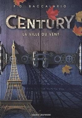 Couverture du livre : Century, Tome 3 : La Ville du vent