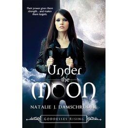 Couverture du livre : Goddesses Rising, Tome 1 : Under the Moon