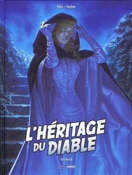 Couverture du livre : L'héritage du Diable, Tome 3 : Rex Mundi