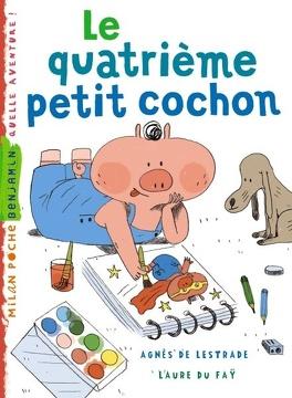 Couverture du livre : le quatrième petit cochon