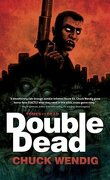 Double Dead, Tome 1