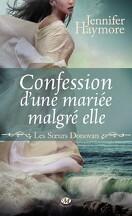 Les Soeurs Donovan, Tome 1 : Confession d'une fiancée malgré elle