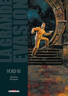 Couverture du livre : La Grande évasion, tome 3 : Void 01