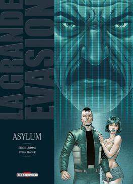 Couverture du livre : La Grande évasion, tome 7 : Asylum