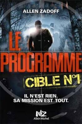 Couverture du livre : Le Programme, Tome 1 : Cible n°1