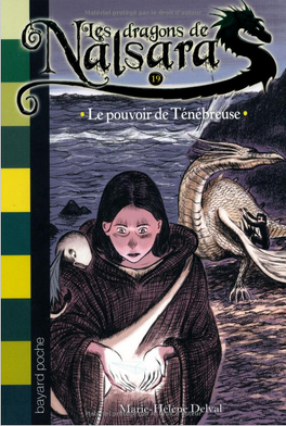 Couverture du livre : Les dragons de Nalsara,Tome 19:Le pouvoir de Ténébreuse