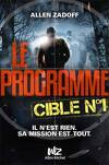 Le Programme, Tome 1 : Cible n°1