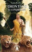 Dionysos le conquérant