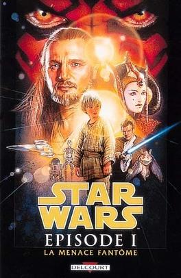 Couverture du livre : Star Wars, Épisode I : La Menace fantôme (Bd)