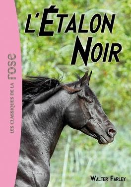 Couverture du livre : L'Étalon noir, Tome 1 : L'Étalon noir