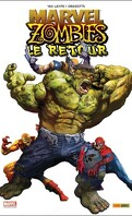Marvel Zombies, Tome 6 : Le Retour
