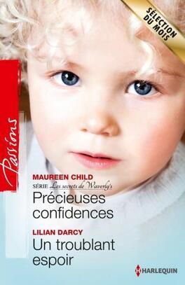 Couverture du livre : Précieuses confidences / Un troublant espoir