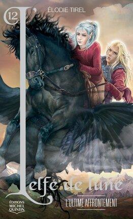 Couverture du livre : L'Elfe de lune, Tome 12 : L'Ultime Affrontement