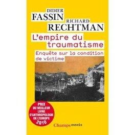 Couverture du livre : L'empire du traumatisme : enquête sur la condition de victime