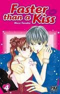 Faster than a kiss, Tome 4