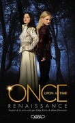 Once Upon a Time, tome 1 : Renaissance