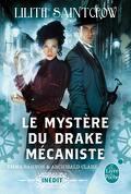Emma Bannon & Archibald Clare, Tome 1 : Le Mystère du drake mécaniste