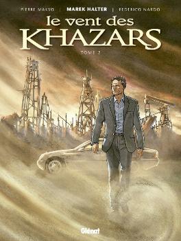 Couverture du livre : Le Vent des Khazars, Tome 2