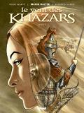 Le Vent des Khazars, Tome 1