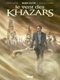 Le Vent des Khazars, Tome 2