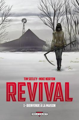 Couverture du livre : Revival, tome 1 : Bienvenue à la maison