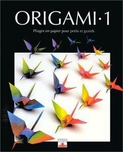 Origami Pliage En Papier Pour Petit Et Grands Livre De