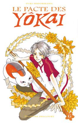Couverture du livre : Le pacte des Yôkai, tome 6