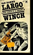 LARGO WINCH - Tome 1: Le groupe W