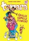 Tamara, tome 11 : Quelle famille d'enfer !