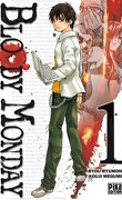 Bloody Monday, tome 1