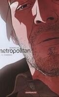 Metropolitan, tome 3 : Cendres