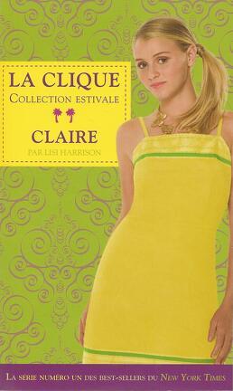 Couverture du livre : La clique, Tome 5 : Claire