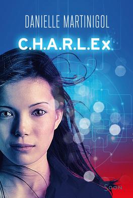 Couverture du livre : C.H.A.R.L.Ex