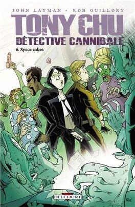 Couverture du livre : Tony Chu, détective cannibale, Tome 6 : Space cakes
