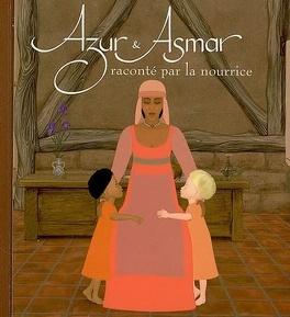 Couverture du livre : Azur et Asmar raconté par la nourrice