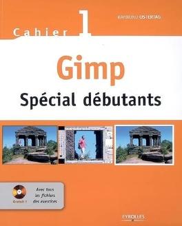 Cahier Gimp Special Debutants Livre De Raymond Ostertag