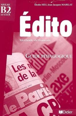 Edito Methode De Francais Niveau B2 Du Cecer Guide