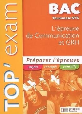 Couverture du livre : L'épreuve de communication et GRH, terminale STG
